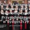 Chóry akademickie Uniwersytetu Technologiczno-Przyrodniczego śpiewa online