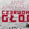 """""""Czerwony głód"""", czyli Anne Applebaum w Bydgoszczy"""