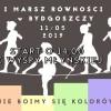 """I Marsz Równości w Bydgoszczy. """"Nie boimy się kolorów""""! Będą utrudnienia w ruchu"""