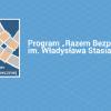 """Nabór projektów do programu """"Razem Bezpieczniej"""" na lata 2016-2017"""