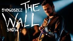 Bydgoszcz THE WALL Show powraca do macierzy