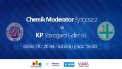 Chemik Moderator Bydgoszcz vs KP Starogard Gdański