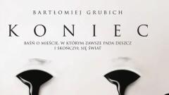 """""""Koniec"""" premiera książki z Bydgoszczą w tle"""