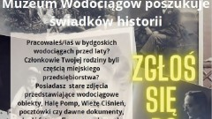 Muzeum Wodociągów na tropie świadków historii