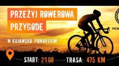 Gorące tematy - Robinsonada. Ultramaraton rowerowy w kujawsko-pomorskin…