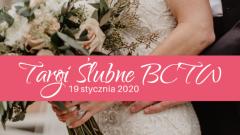 Targi Ślubne BCTW