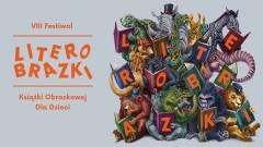 Zbliża się Festiwal Książki Obrazkowej dla Dzieci LiterObrazki