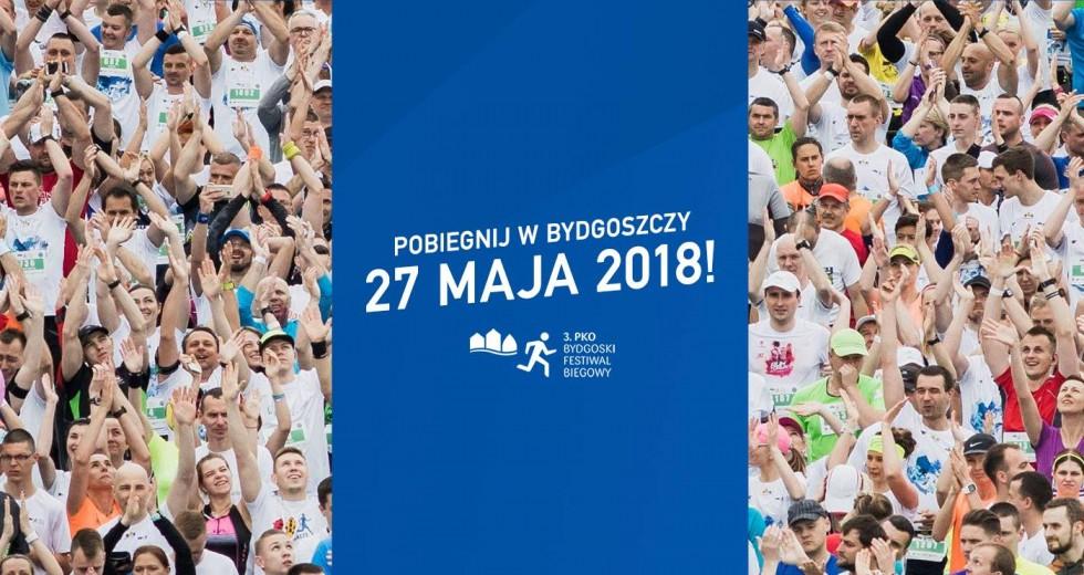 27 maja spotkajmy się w Bydgoszczy. 3. PKO Bydgoski Festiwal Biegowy