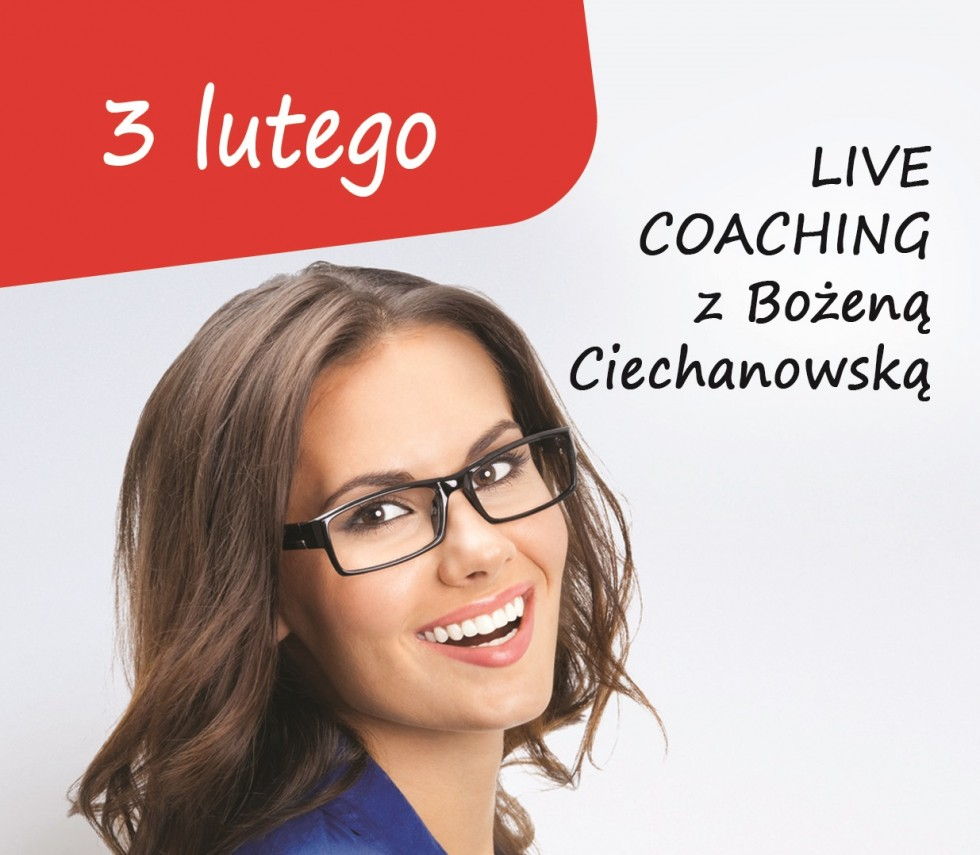 """""""LIVE COACHING"""" wg Bożeny Ciechanowskiej. Zapraszamy na warsztaty z samorozwoju dla kobiet"""