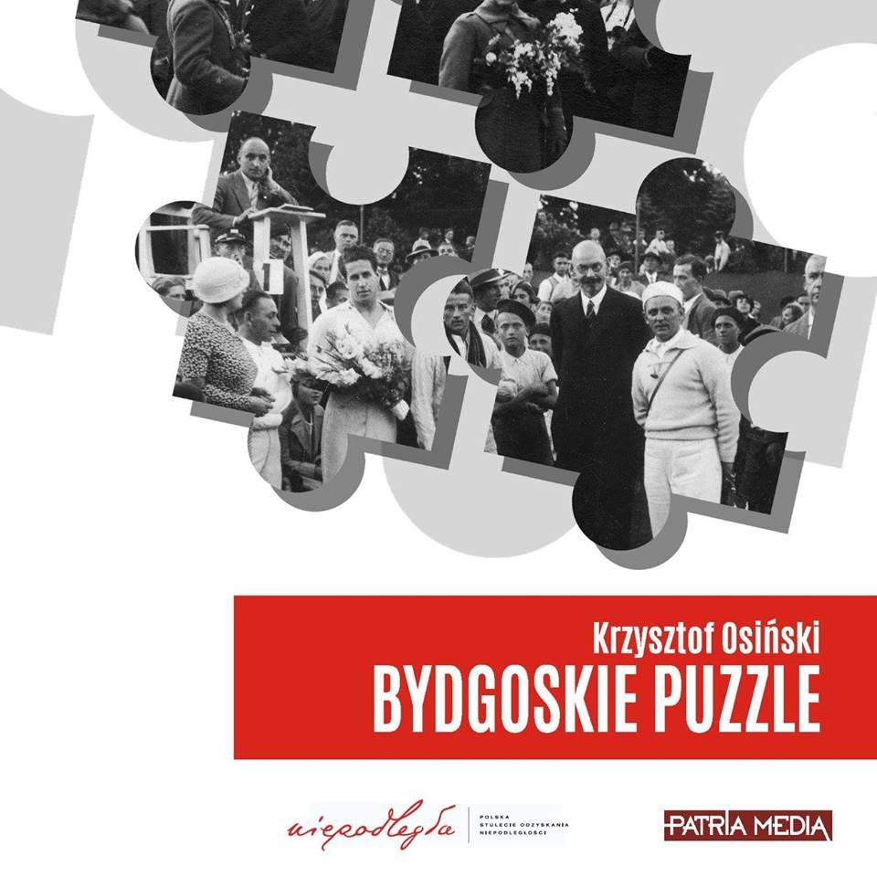"""Przed nami premiera książki """"Bydgoskie puzzle"""" Krzysztofa Osińskiego"""