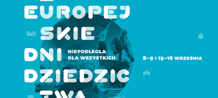 Europejskie Dni Dziedzictwa w województwie kujawsko-pomorskim z nagrodą dla organizatorów