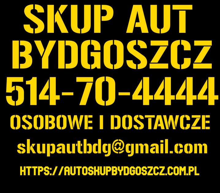 Skup Aut Bydgoszcz autoskup samochodów osobowych i dostawczych