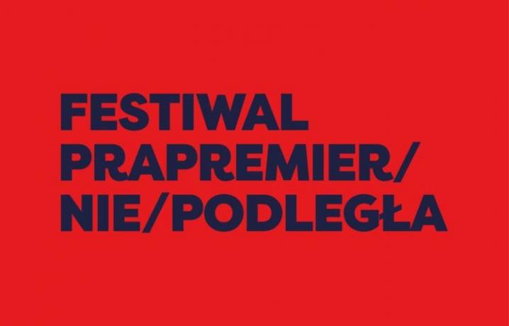 Festiwal Prapremier: Sprawa. Dzieje się dziś - premiera