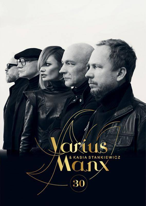 Koncert Varius Manx & Kasia Stankiewicz - 30-LECIE NA BIS!