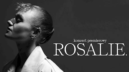 Rosalie - koncert premierowy