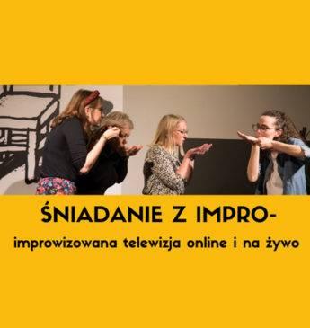 Śniadanie z Impro - improwizowana telewizja online