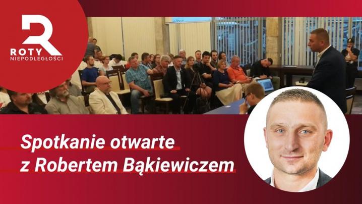 Spotkanie otwarte z Robertem Bąkiewiczem Prezesem Stowarzyszenia Marsz Niepodległości