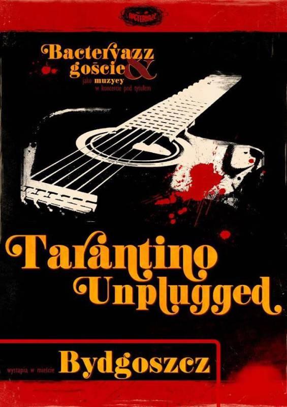 TARANTINO UNPLUGGED - Koncert